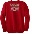 Biker Sweatshirt The Bitch Fell Off Adult Red Sweat Shirt