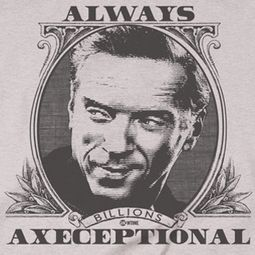 Billions Axeceptional Shirts