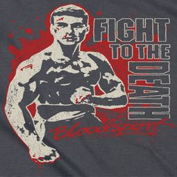 Bloodsport To The Death Shirts