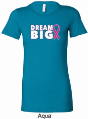 Breast Cancer Awareness Dream Big Ladies Longer Length Shirt