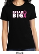 Breast Cancer Awareness Dream Big Ladies Shirt