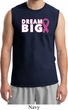 Breast Cancer Awareness Dream Big Mens Muscle Shirt
