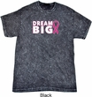 Breast Cancer Awareness Dream Big Mineral Tie Dye Shirt