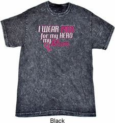 Breast Cancer Awareness Pink for My Hero Mineral Tie Dye Shirt