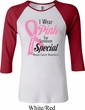 Breast Cancer Awareness Pink For Someone Special Ladies Raglan Shirt