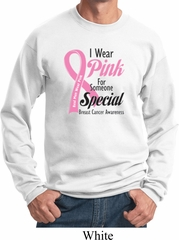 Breast Cancer Awareness Pink For Someone Special Sweatshirt