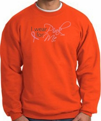 Breast Cancer Awareness Sweatshirt - I Wear Pink For Me Adult Orange