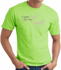 Breast Cancer Awareness T-shirt Wear Pink For My Daughter Lime Shirt