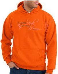Breast Cancer Hoodie I Wear Pink For My Mom Hoody Orange