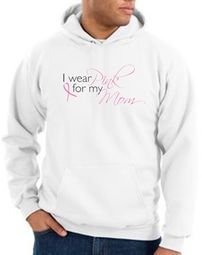 Breast Cancer Hoodie I Wear Pink For My Mom Hoody White