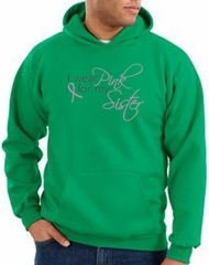 Breast Cancer Hoodie I Wear Pink For My Sister Kelly Green Hoody