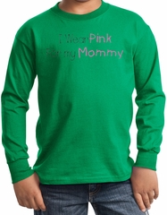 Breast Cancer Kids Long Sleeve T-shirt Pink For My Mommy Kelly Green