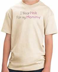 Breast Cancer Kids T-shirt I Wear Pink For My Mommy Youth Natural Tee