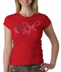 Breast Cancer Ladies T-shirt Crewneck I Wear Pink For Me Red Tee