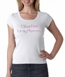 Breast Cancer Ladies T-shirt Scoop Neck I Wear Pink For My Mommy White