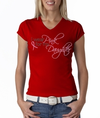 Breast Cancer Ladies T-shirt V-neck Pink For My Daughter Red Tee Shirt