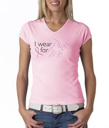 Breast Cancer Ladies T-shirts - V-neck I Wear Pink For Me Tee Shirts