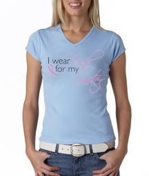Breast Cancer Ladies T-shirts - V-neck I Wear Pink For My Sister