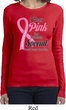 Breast Cancer Pink For Someone Special Ladies Long Sleeve Shirt