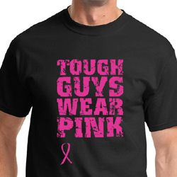 Breast Cancer Shirt Tough Guys Wear Pink