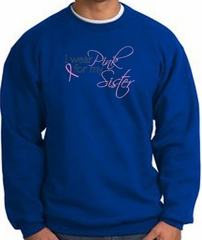 Breast Cancer Sweatshirt I Wear Pink For My Sister Royal