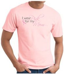 Breast Cancer T-shirt I Wear Pink For My Mom Pink Tee