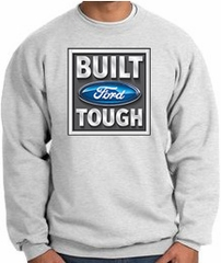 Built Ford Tough Sweatshirt - Ford Logo Adult Ash Sweat Shirt