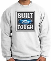 Built Ford Tough Sweatshirt - Ford Logo Adult White Sweat Shirt
