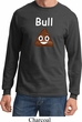 Bull Crap Long Sleeve Shirt