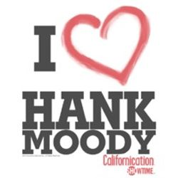 Californication I Heart Hank Moody Shirts