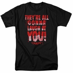 Carrie Shirt Laugh At You Black Tee T-Shirt