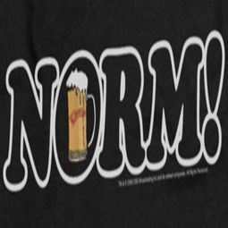 Cheers Norm! Shirts