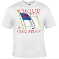 Christian T-shirt - Proud to be a Christian Adult Tee Shirt