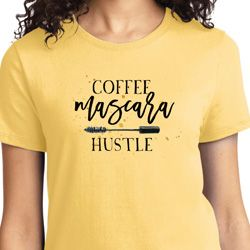 Coffee Mascara Hustle Ladies Shirt