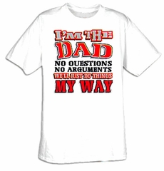 Dad T-shirt - I'm The Dad Father Funny Adult Tee