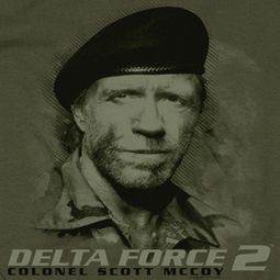 Delta Force 2 You Can't See Me Shirts