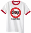 Divorce Ringer T-shirts Funny Cheaper To Keep Her Black Print Shirts