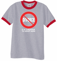 22801817 Divorce Ringer T-shirts Funny Cheaper To Keep Her White Print Shirts