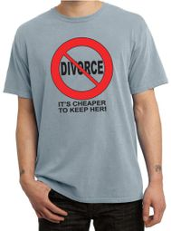 Divorce T-shirt Funny Cheaper To Keep Black Print Pigment Dyed Tee