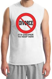 Divorce T-shirt Funny Cheaper To Keep Her Black Print Muscle Shirt