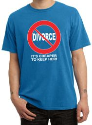 Divorce T-shirt Funny Cheaper To Keep White Print Pigment Dyed Tee