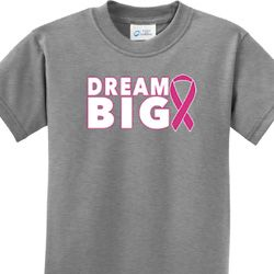 Dream Big Kids Breast Cancer Awareness Shirts