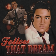 Elvis Presley Follow That Dream Shirts