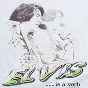 Elvis Presley Is A Verb Shirts