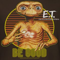 ET Shirts - Extra Terrestrial Be Good Shirts