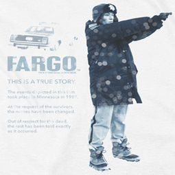 Fargo This Is A True Story Shirts