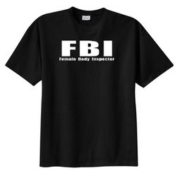 Female Body Inspector FBI Funny Humor Adult T-shirt