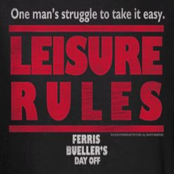 Ferris Bueller's Day Off Leisure Rules Shirts