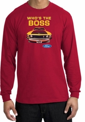 Ford Mustang Boss Shirt Whos The Boss 302 Red Long Sleeve T-Shirt