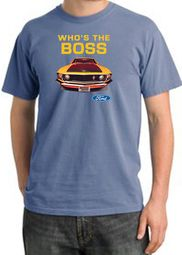 Ford Mustang Boss T-Shirt Whos The Boss 302 Pigment Dyes Tee Shirt
